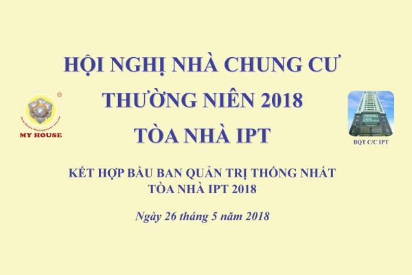 MY HOUSE TỔ CHỨC THÀNH CÔNG HỘI NGHỊ NHÀ CHUNG CƯ THƯỜNG NIÊN 2018 TẠI TÒA NHÀ INDOCHINA PARK TOWER