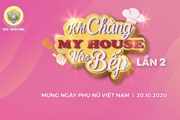 Quý Ông MY HOUSE trổ tài nấu tiệc đãi Quý cô MY HOUSE nhân ngày Phụ nữ Việt Nam 20.10.2020