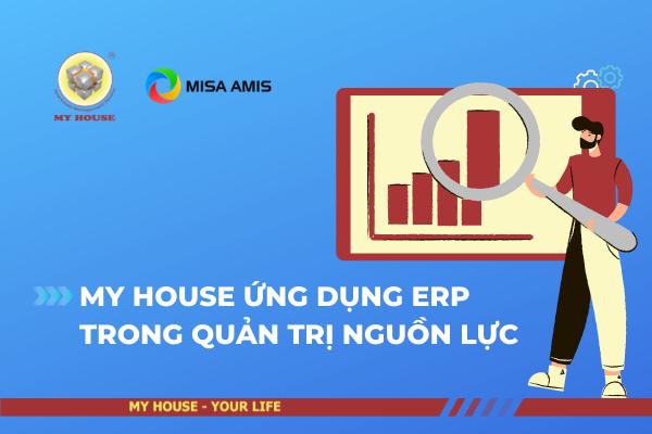MY HOUSE ỨNG DỤNG ERP TRONG QUẢN TRỊ NGUỒN LỰC