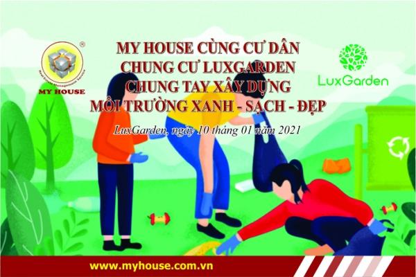 MY HOUSE cùng cư dân Lux Garden chung tay xây dựng môi trường xanh sạch đẹp