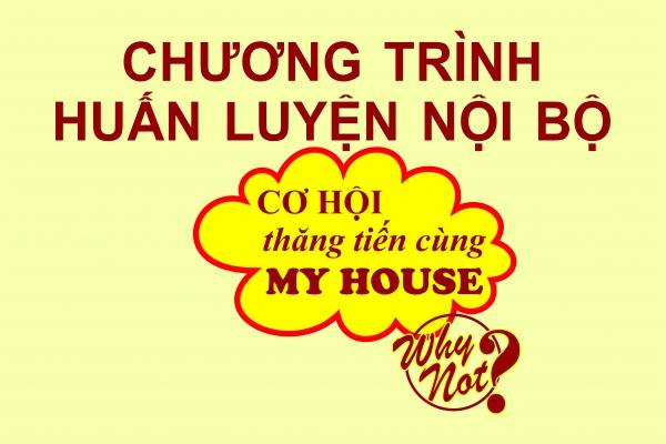 MY HOUSE tổ chức huấn luyện nội bộ định kỳ dành cho cấp quản lý