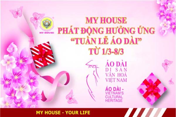 MY HOUSE phát động phong trào Hưởng ứng tuần lễ ÁO DÀI Di sản Văn hoá Việt Nam .